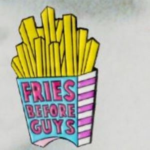 Fries Before Guys Pin Brooch